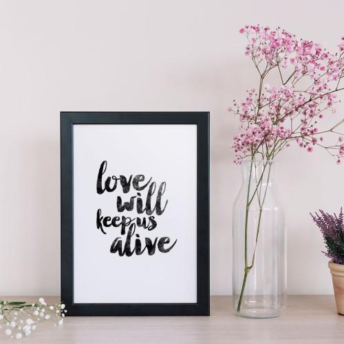 Love Will Yazılı Çerçeveli Poster