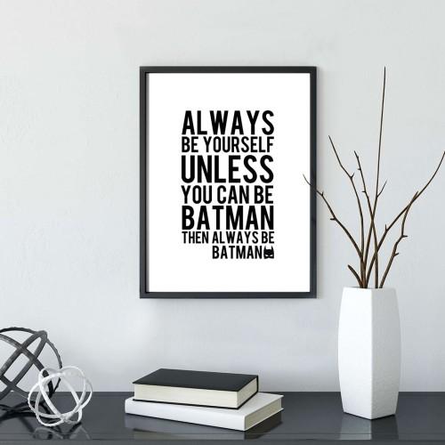 Always Yazılı Çerçeveli Poster