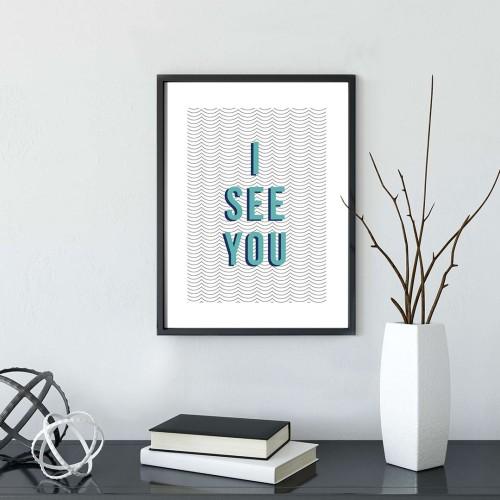 İ See You Çerçeveli Poster