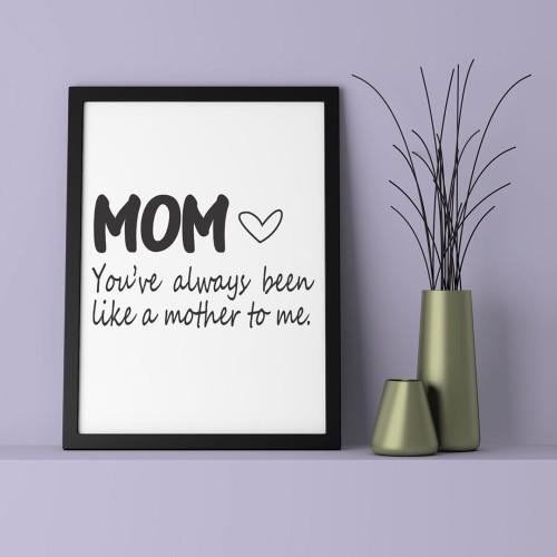 Mom Always Çerçeveli Poster